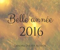 Belle annee 2016