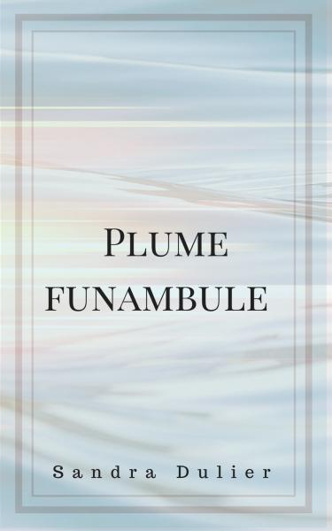 Plume funambule