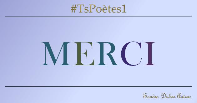 #Tspoetes1 #merci