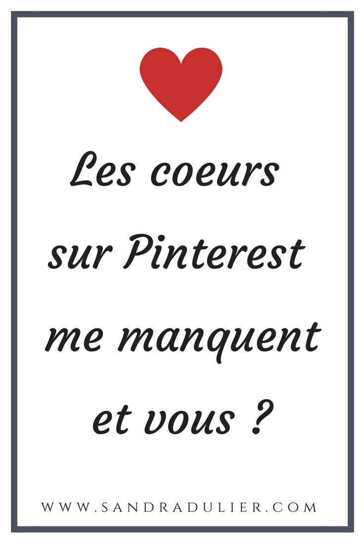 """Pinterest est mon réseau préféré, car il est vraiment un amplificateur de créativité et d'organisation, mais les boutons en forme de cœur me manquent encore… Un billet d'humeur par Sandra Dulier, créatrice de visuels Pinterest et épingle populaire par sa citation """"A toutes les femmes""""."""