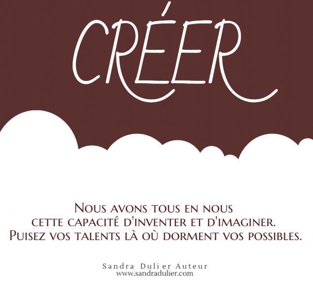 Créer inspiration citation Sandra Dulier