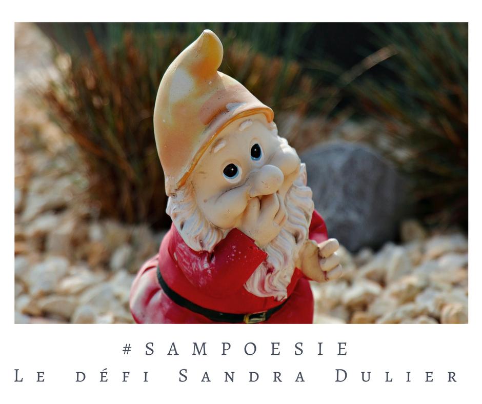 Un défi littéraire… écrire un poème #Sampoésie. Nain de jardin, rire.