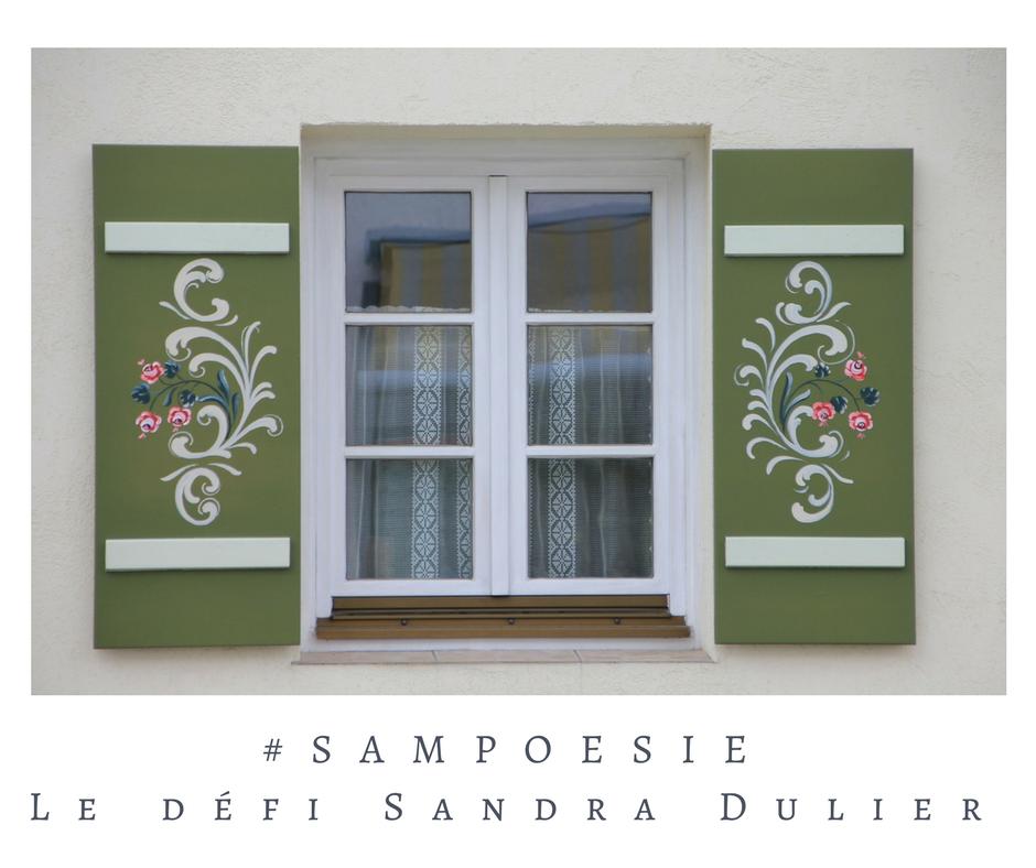 Un défi littéraire… écrire un poème #Sampoésie. Fenêtre, fleurs peintes, volets.