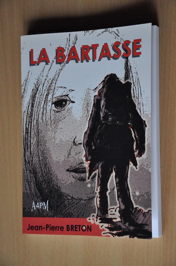 La Bartasse de Jean-Pierre BRETON, couverture.