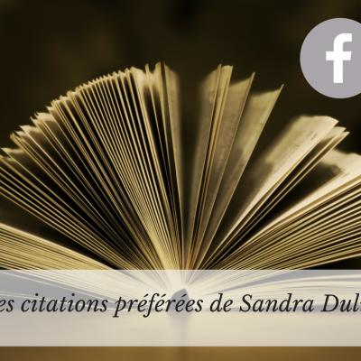 Mes citations preferees de sandra dulier