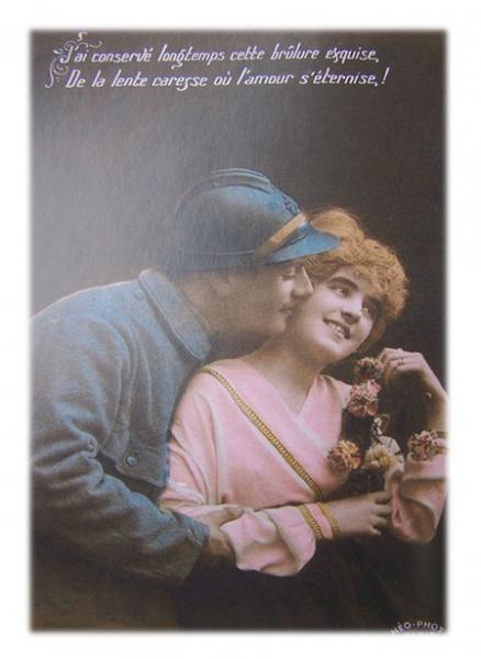 """Carte de poilu - """"J'ai conservé longtemps cette brûlure exquise, De la lente caresse où l'amour s'éternise."""" - France - Guerre 14-18"""